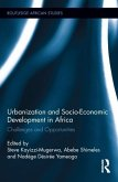 Urbanization and Socio-Economic Development in Africa: Challenges and Opportunities