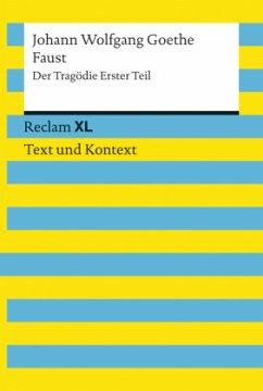 Faust. Der Tragödie Erster Teil - Goethe, Johann Wolfgang von