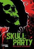Skull Party Bd.3