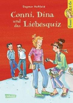 Conni, Dina und das Liebesquiz / Conni & Co Bd.10 - Hoßfeld, Dagmar