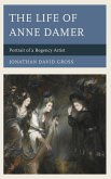 The Life of Anne Damer (eBook, ePUB)