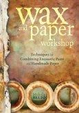 Wax and Paper Workshop (eBook, ePUB)