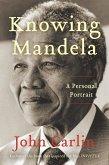 Knowing Mandela (eBook, ePUB)