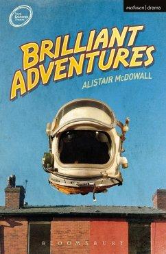 Brilliant Adventures (eBook, PDF) - Mcdowall, Alistair