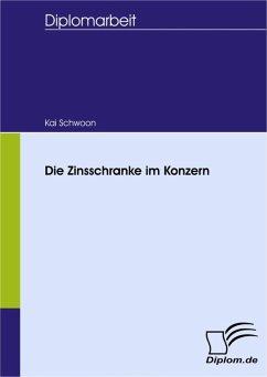 Die Zinsschranke im Konzern (eBook, PDF) - Schwoon, Kai
