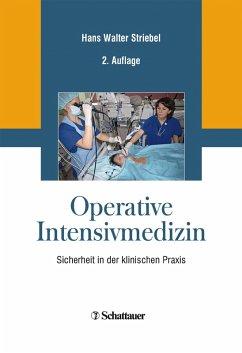 Operative Intensivmedizin (eBook, PDF) - Striebel, Hans Walter