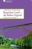Bergisches Land - die kühne Gegend (eBook, PDF)