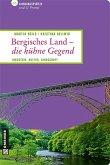 Bergisches Land - die kühne Gegend (eBook, ePUB)