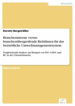 Brancheninterne versus branchenübergreifende Richtlinien für das betriebliche Umweltmanagementsystem (eBook, PDF) - Bergsträßer, Kerstin