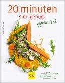 20 Minuten sind genug - vegetarisch (eBook, ePUB)
