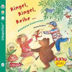 Eines der Baby Pixi Bücher: Ringel, Ringel, Reihe. Ein praktisches Softcover Babybuch.