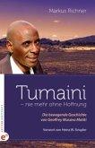 Tumaini - nie mehr ohne Hoffnung
