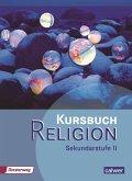 Kursbuch Religion Sekundarstufe II. Schülerbuch