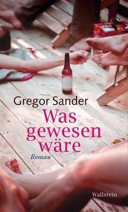 Was gewesen wäre - Sander, Gregor