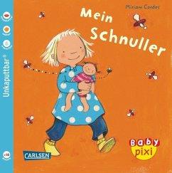 Eines der Baby Pixi Bücher: Mein Schnuller. Geeignet als Babybuch.
