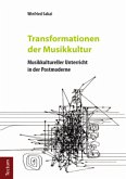 Transformationen der Musikkultur