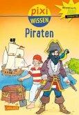 Piraten / Pixi Wissen Bd.2