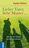 Lieber Vater, liebe Mutter... (eBook, ePUB)