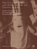 The Politics of Race and Ethnicity in the United States (eBook, ePUB)