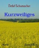 Kurzweiliges (eBook, ePUB)