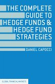 The Complete Guide to Hedge Funds and Hedge Fund Strategies (eBook, PDF)