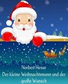 Der kleine Weihnachtsmann und der große Wunsch (eBook, ePUB)