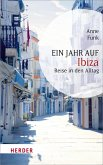 Ein Jahr in Ibiza (eBook, ePUB)