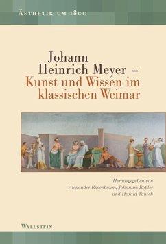 Johann Heinrich Meyer (eBook, PDF)