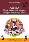 KAI-ZEN - Heute besser als gestern, morgen besser als heute (eBook, ePUB)