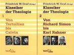 Klassiker der Theologie. Band 1: Von Tertullian bis Calvin. Klassiker der Theologie / Band 2: Von Richard Simon bis Karl Rahner