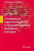 Computational Experiment Approach to Advanced Secondary Mathematics Curriculum