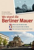Wo stand die Berliner Mauer?