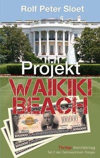 Projekt Waikiki Beach - Sloet, Rolf Peter