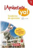 ¡Apúntate! - ¡Apúntate ya! - Differenzierende Schulformen - Band 1 - Cuaderno de ejercicios mit CD-ROM und eingelegtem Förderheft