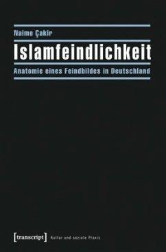 Islamfeindlichkeit - Cakir, Naime