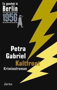 Es geschah in Berlin 1956 Kaltfront