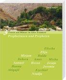 Prophetinnen und Propheten Frauen und Männer im Alten Testament, Band 3