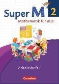 Super M 2. Schuljahr. Arbeitsheft mit Lernstandsseiten. Westliche Bundesländer