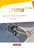 Prima plus A1: Band 02. Arbeitsbuch mit DVD-ROM