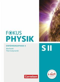 Fokus Physik Sekundarstufe II. Ausgabe A. Einfü...