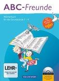 ABC-Freunde: Wörterbuch mit Bild-Wort-Lexikon Englisch und CD-ROM. Östliche Bundesländer
