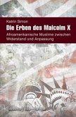 Die Erben des Malcolm X