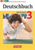 Deutschbuch 03: 7. Schuljahr. Arbeitsheft mit Lösungen. Realschule Baden-Württemberg
