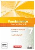 Fundamente der Mathematik 7. Schuljahr. Arbeitsheft mit eingelegten Lösungen und CD-ROM. Gymnasium Nordrhein-Westfalen