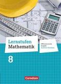 Lernstufen Mathematik 8. Schuljahr. Schülerbuch Differenzierende Ausgabe Nordrhein-Westfalen