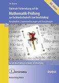Optimale Vorbereitung auf die Mathematik-Prüfung zur Fachhochschulreife (am Berufskolleg). Baden-Württemberg