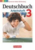 Deutschbuch Gymnasium 3: 7. Schuljahr. Arbeitsheft mit Lösungen. Baden-Württemberg