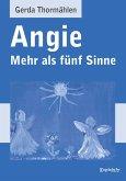 Angie - Mehr als fünf Sinne (eBook, ePUB)