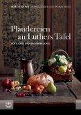 Plaudereien an Luthers Tafel (eBook, PDF)