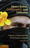 Direct Action, Deliberation, and Diffusion (eBook, ePUB)